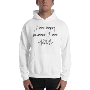 I am happy because I am alive by In love with life, hoodie/ sweatshirt gentlemen white