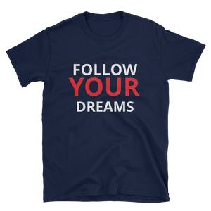 Follow your dreams by in love with life, navy blue short sleeve gentleman