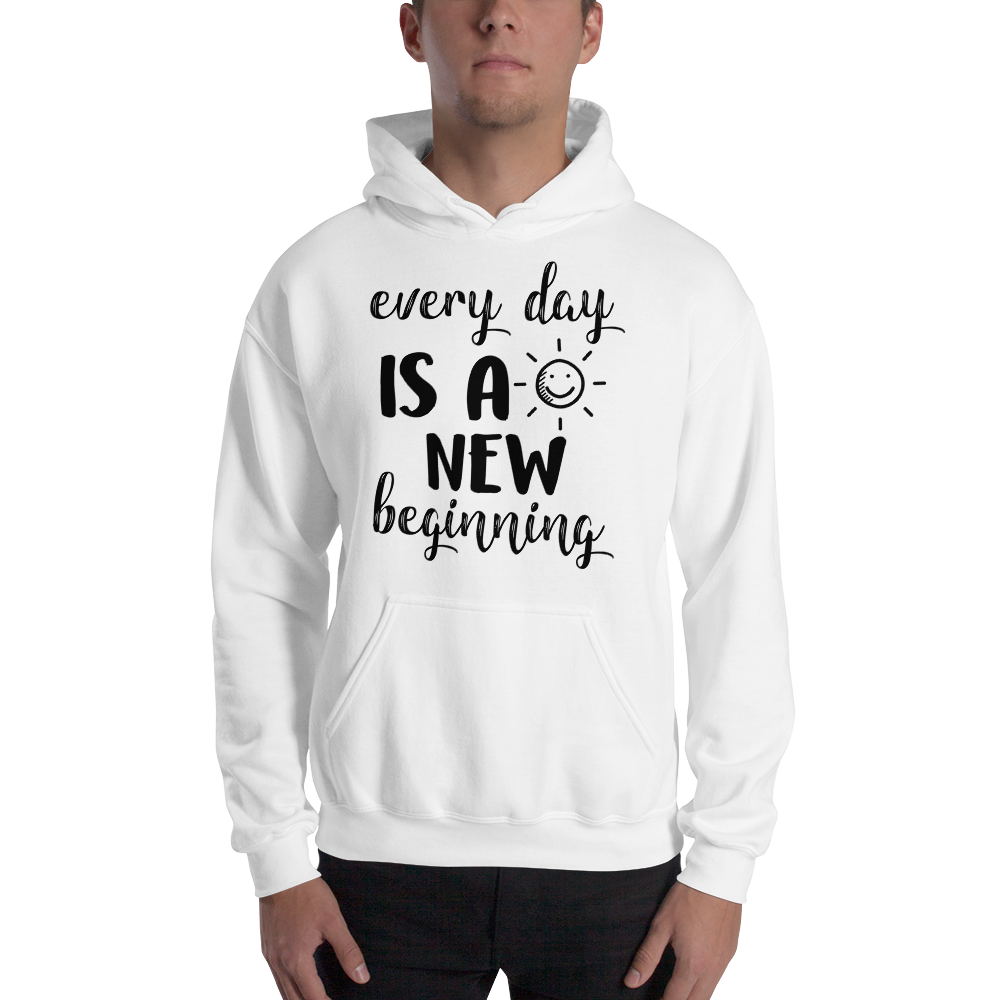 Every day is a new beginning by In love with life, hoodie/ sweatshirt gentlemen white