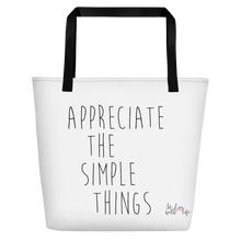 Appreciate the simple things by in love with life, white bag, black writing, black handle