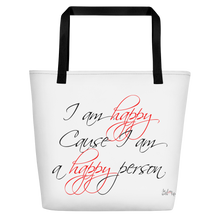 I am happy cause I am a happy person by in love with life, white bag, black/red writing, black handle