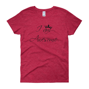 I am awesome by in love with life, cherry red short sleeve ladies
