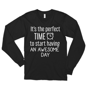It's the perfect time to start having an awesome day by in love with life, black long sleeve gentleman