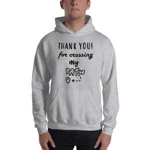 Thank you for crossing my path by in love with life, hoodie/ sweatshirt gentlemen grey