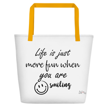 Life is just more fun when you are smiling by In love with life, bag, yellow handle