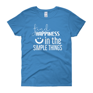 Find happiness in the simple things by in love with life, blue short sleeve ladies