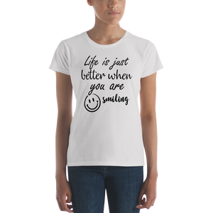 Life is just better when you are smiling by In love with life, short sleeve/ shirt ladies sliver