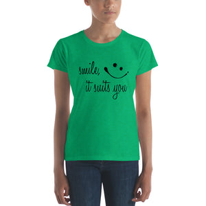Smile it suits you by in love with life, ladies heather green short sleeve, black writing