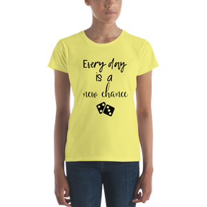 Every day is a new chance by in love with life, ladies yellow shirt, black writing
