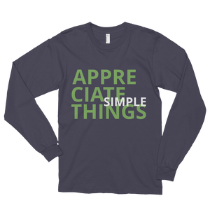 Appreciate simple things by in love with life, asphalt long sleeve gentleman