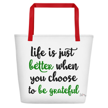 Life is just better when you choose to be grateful by in love with life, white bag, green/black writing, red handle