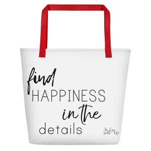 Find happiness in the details by in love with life, white bag, black writing, red handle