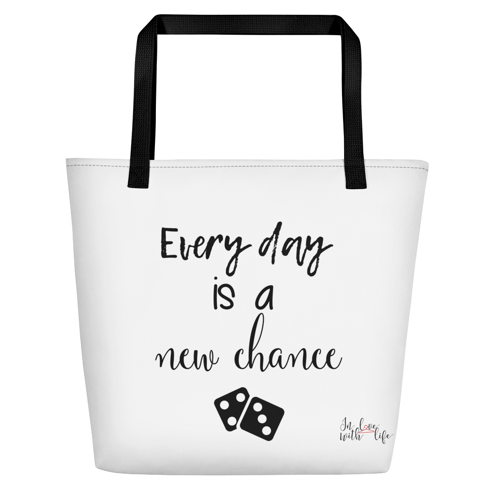 Every day is a new chance by in love with life, white bag, black writing, black handle