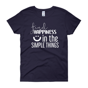 Find happiness in the simple things by in love with life, navy blue short sleeve ladies