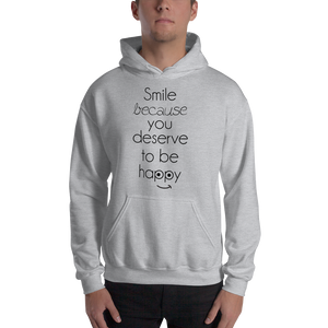 Smile because you deserve to be happy by in love with life, hoodie/ sweatshirt grey