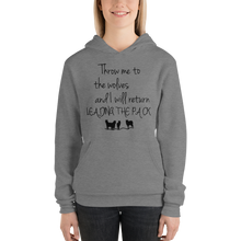 Throw me to the wolves and I will return leading the pack by In love with life , hoodie/ sweatshirt ladies, deep heather