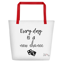Every day is a new chance by in love with life, white bag, black writing, red handle