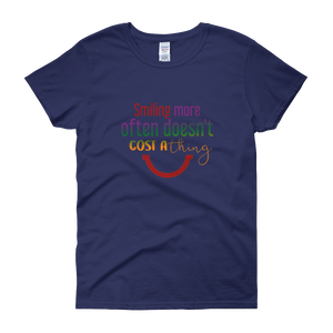 Smiling more often doesn't cost a thing by in love with life, cobalt blue short sleeve ladies