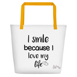 I smile because I love my life by in love with life, white bag, black writing, yellow handle