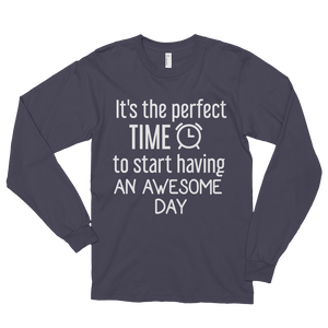 It's the perfect time to start having an awesome day by in love with life, asphalt long sleeve gentleman