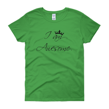 I am awesome by in love with life, green short sleeve ladies