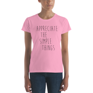 Appreciate the simple things by in love with life, ladies light pink, rosa shirt, black writing