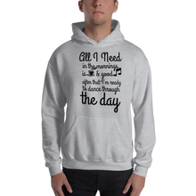 All I need in the mornings is coffee & good music, after that, I am ready to dance through the day by In love with life, hoodie/ sweatshirt gentleman grey