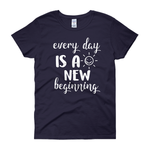 Every day is a new beginning by in love with life, navy blue short sleeve ladies