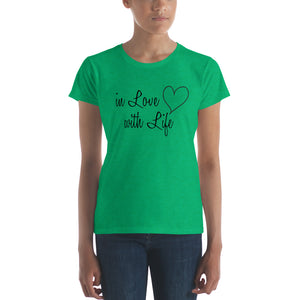 In love with life by in love with life, ladies heather green short sleeve, black writing