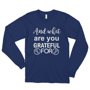 And what are you grateful for? by in love with life, navy blue white writing long sleeve gentleman