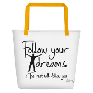 Follow your dreams & the rest will follow you by in love with life, white bag, yellow handle, black writing