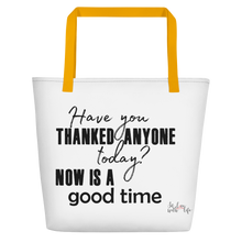 Have you thanked anyone today? NOW is a good time by in love with life, bag, yellow handle
