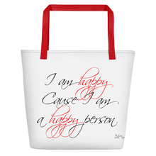 I am happy cause I am a happy person by in love with life, white bag, black/red writing, red handle