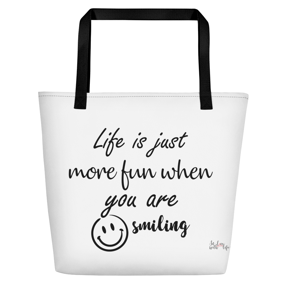 Life is just more fun when you are smiling by In love with life, bag, black handle