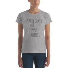 Appreciate the simple things by in love with life, ladies grey shirt, black writing