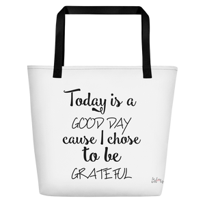Today is a good day cause I chose to be grateful by in love with life, white bag, black writing, black handle
