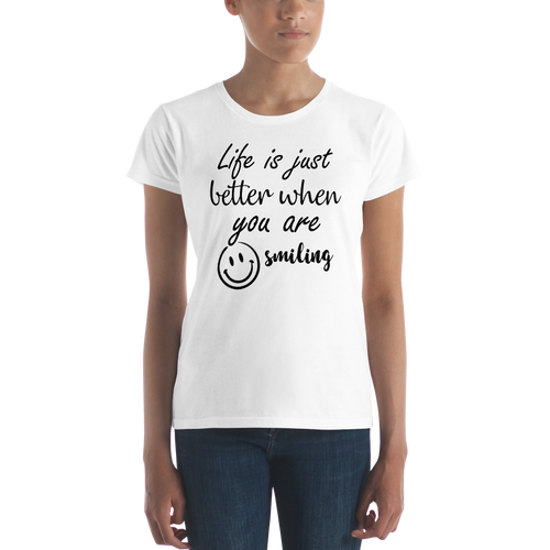 Life is just better when you are smiling by In love with life, short sleeve/ shirt ladies white