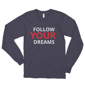 Follow your dreams by in love with life, asphalt long sleeve gentleman