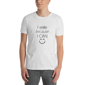 I smile because I can by in love with life, gentleman white shirt, black writing