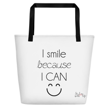 I smile because I can by in love with life, white bag, black writing, black handle