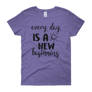 Every day is a new beginning by in love with life, violet short sleeve ladies