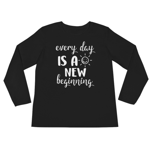 Every day is a new beginning by in love with life, black long sleeve ladies front