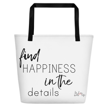 Find happiness in the details by in love with life, white bag, black writing, black handle