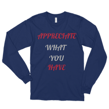 Appreciate what you have by in love with life, navi blue long sleeve gentleman