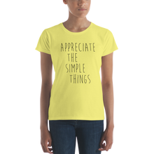 Appreciate the simple things by in love with life, ladies yellow shirt, black writing