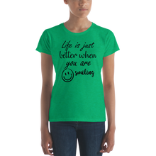 Life is just better when you are smiling by In love with life, short sleeve/ shirt ladies  heather green