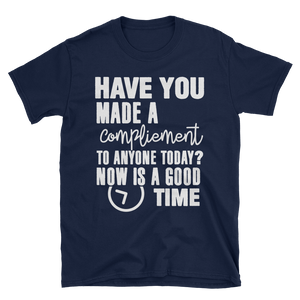 Have you made a compliment to anyone today? NOW is a good time by in love with life, navy blue short sleeve gentleman