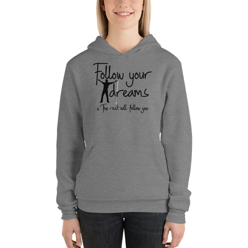 Follow your dreams & the rest will follow you by In love with life, hoodie/ sweatshirt ladies dark heather
