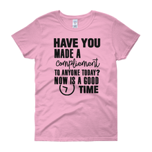 Have you made a compliment to anyone today? NOW is a good time by in love with life, light pink rosa short sleeve ladies