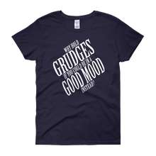 Why hold grudges if you could be in a good mood instead? by in love with life,  navy blue short sleeve ladies